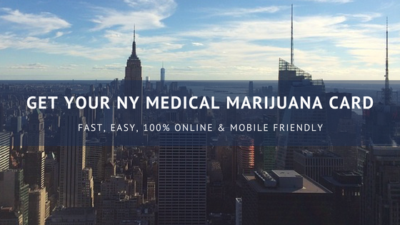 How To Get a Medical Marijuana Card in New York