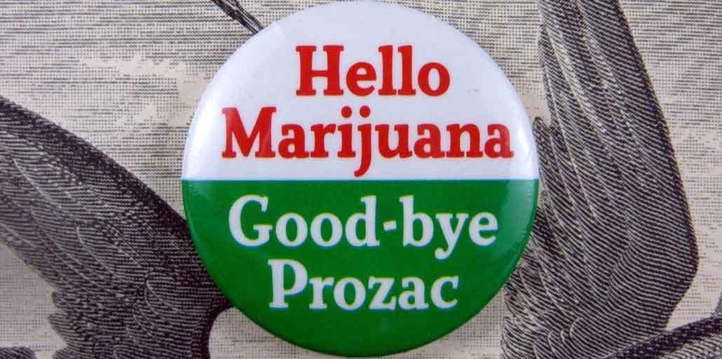 Prozac and marijuana