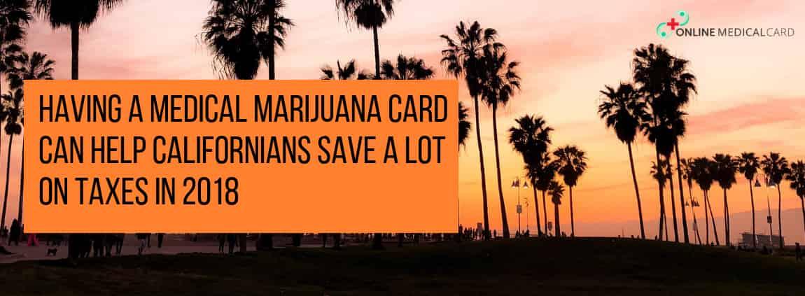 Marijuana Card Can Help Californians Save a lot on Taxes