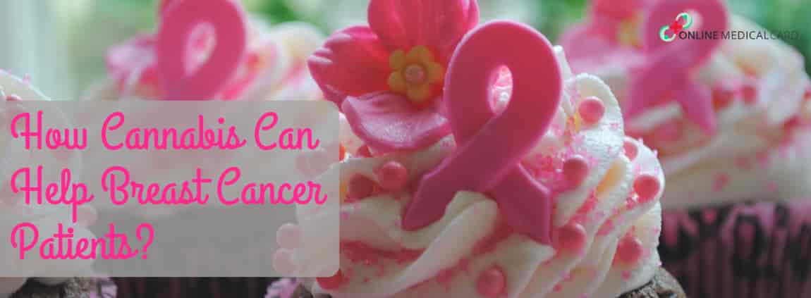 Cannabis Can Help Breast Cancer Patients