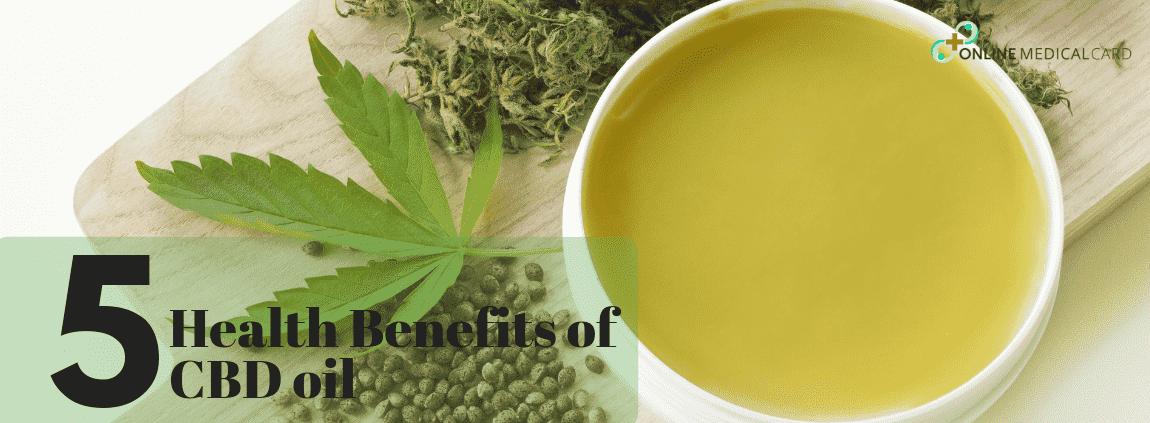 5 Health Benefit of CBD Oil