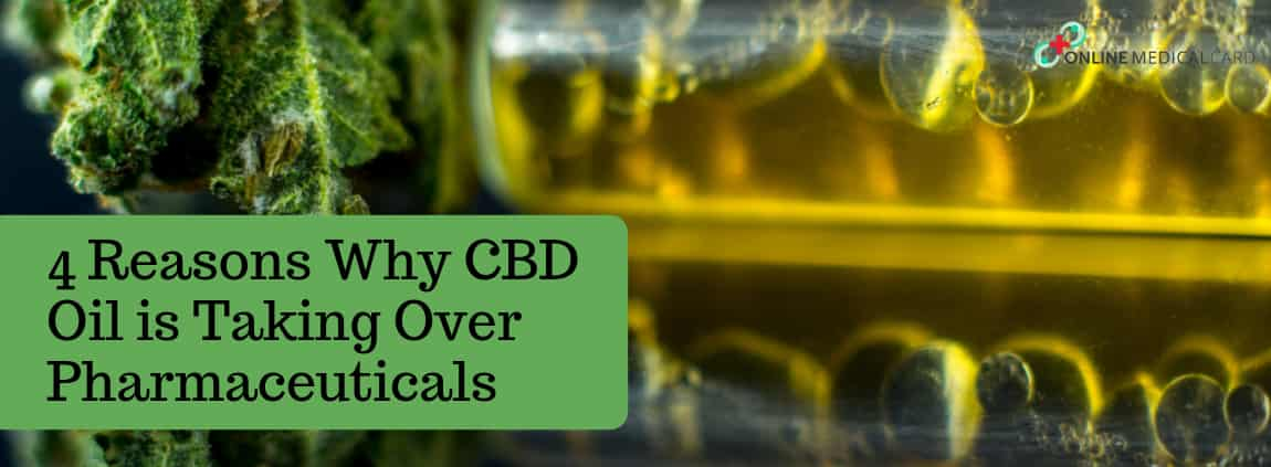 4 Reasons Why CBD Oil is Taking Over for Pharmaceuticals