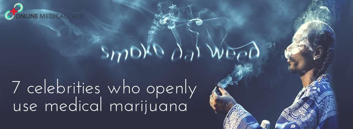 7 Celebrities That Openly Use Medical Marijuana