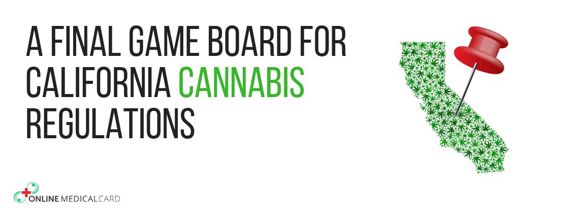 California Cannabis Regulations