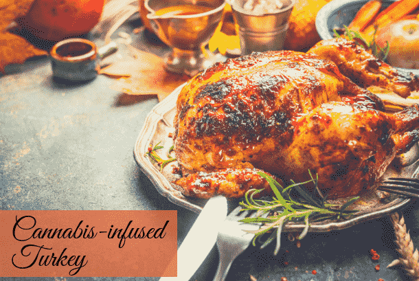 Cannabis-infused Turkey