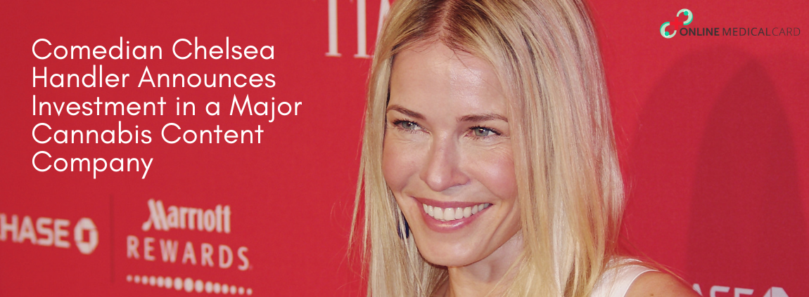 Comedian-Chelsea-Handler-Announces-Investment-in-a-Major-Cannabis-Content-Company