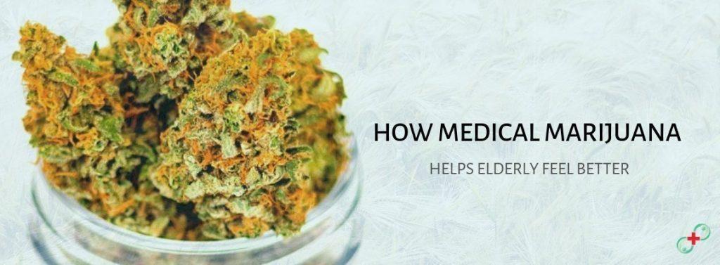 How-medical-marijuana-helps-elderly-feel-better