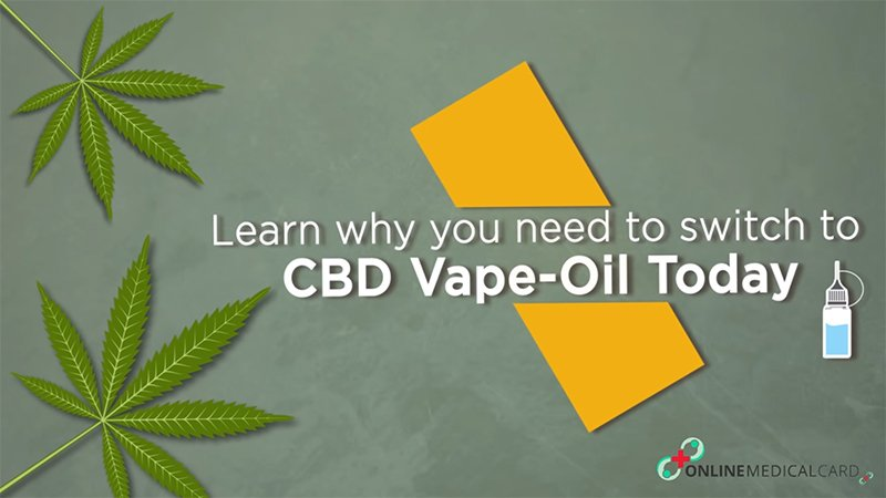 Learn why you need to switch to CBD Vape Oil Today