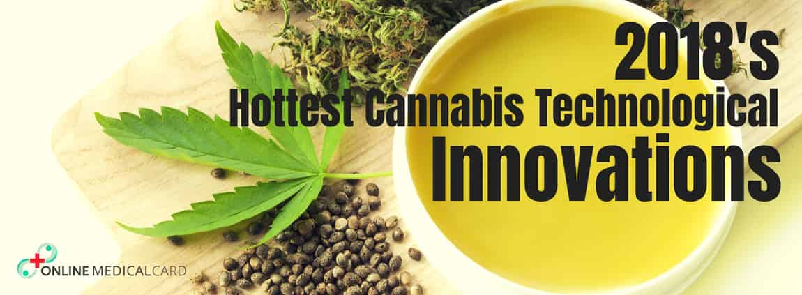 2018's Hottest Cannabis Technology Innovations