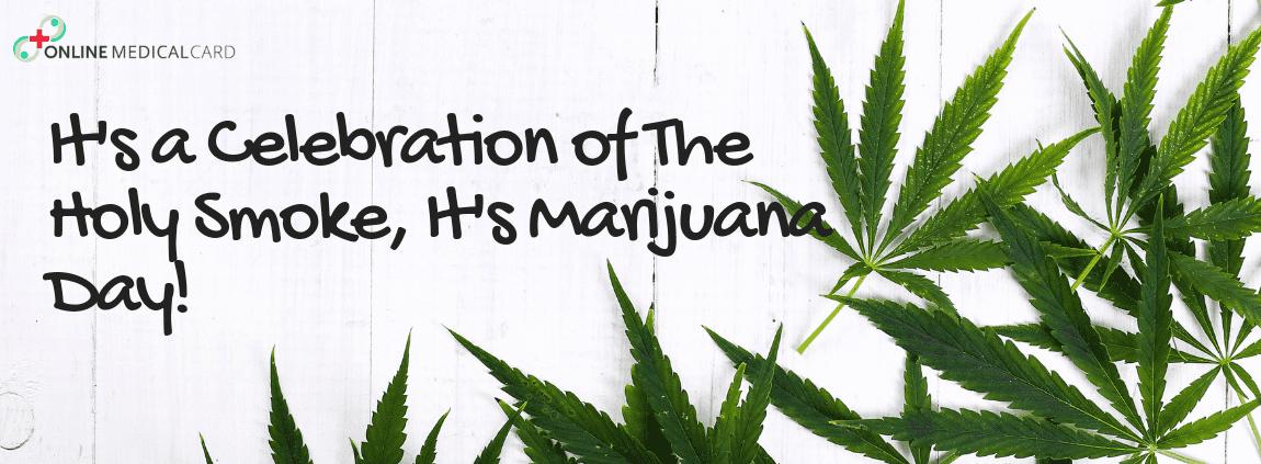 it's Marijuana Day